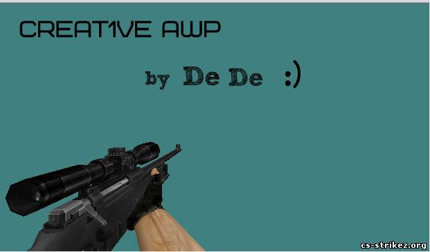 Creat1ve awp | By De De :)