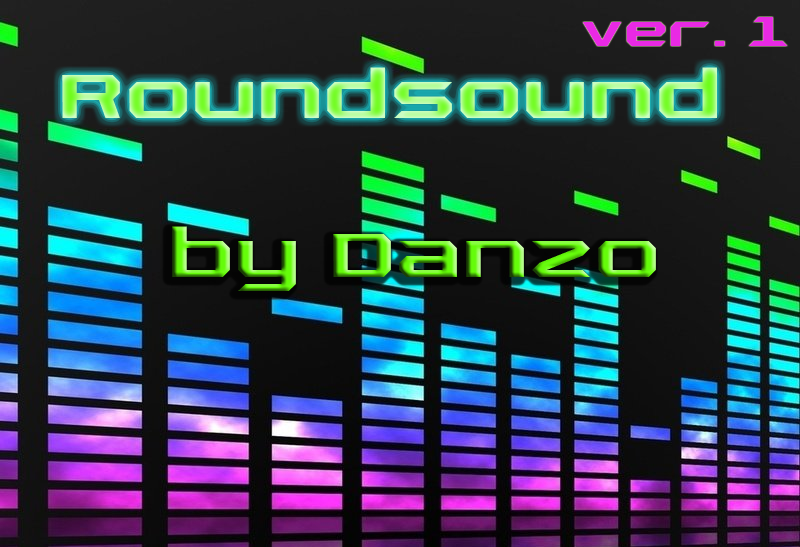 Roundsound by Danzo ver. 1