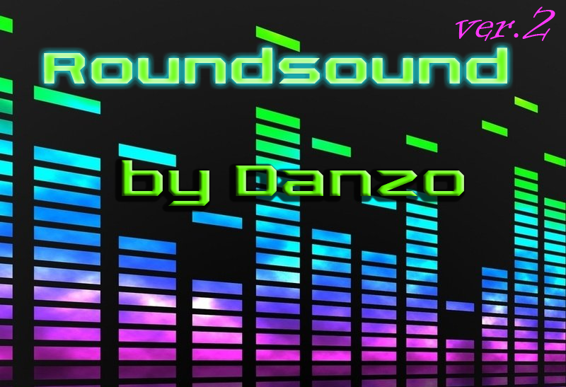 Roundsound by Danzo ver. 2