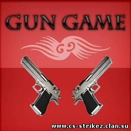 Gun game Mod Server C-S 1.6